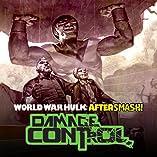 World War Hulk Aftersmash: Damage Control, Vol. 1