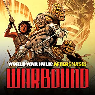 World War Hulk Aftersmash: Warbound, Tome 1