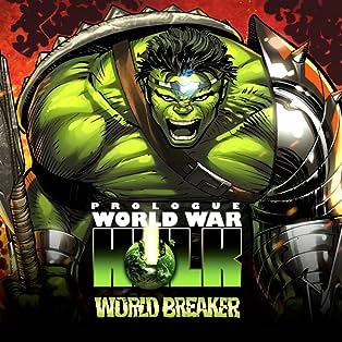 World War Hulk Prologue: World Breaker, Vol. 1