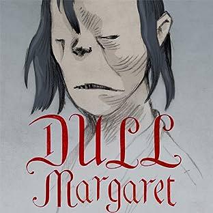 Dull Margaret