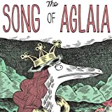 The Song of Aglaia