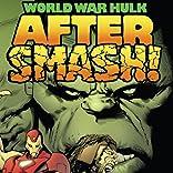 World War Hulk: Aftersmash, Vol. 1