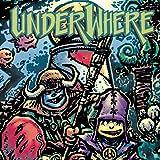 Underwhere