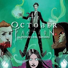The October Faction: Supernatural Dreams