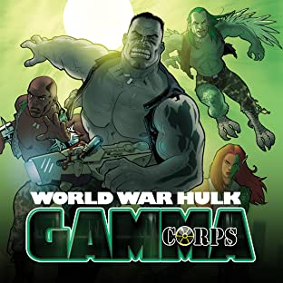 World War Hulk: Gamma Corps, Vol. 1