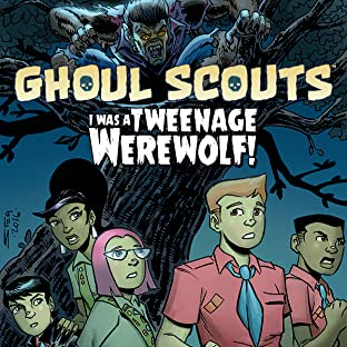 Ghoul Scouts: I Was a Tweenage Werewolf