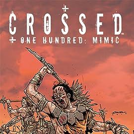 Crossed +100: Mimic