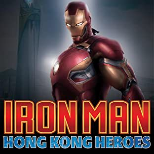 Iron Man: Hong Kong Heroes (2018)