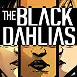The Black Dahlias