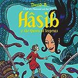 Hasib & The Queen of Serpents