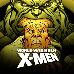 World War Hulk: X-Men, Vol. 1