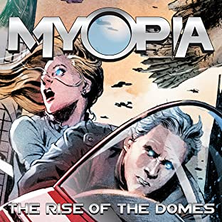 Myopia: The Rise Of The Domes