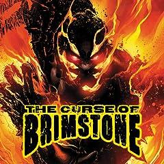 The Curse of Brimstone (2018-)