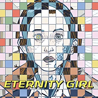 Eternity Girl (2018-)