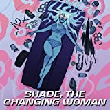 Shade, The Changing Woman (2018)