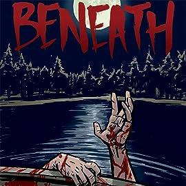 Beneath: The Prequel
