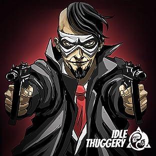 Idle Thuggery
