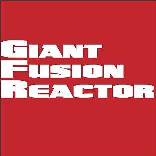 Giant Fusion Reactor
