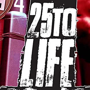 25 to Life test