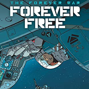 The Forever War: Forever Free