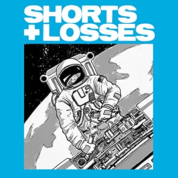Shorts + Losses