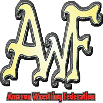 AWF: Amazon Wrestling Federation
