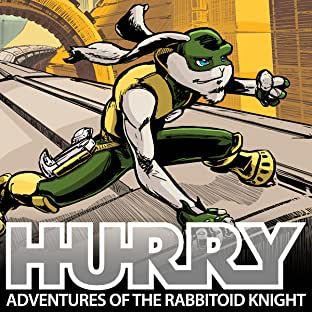 Hurry: Adventures of the Rabbitoid Knight