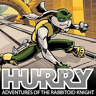 Hurry: Adventures of the Rabbitoid Knight