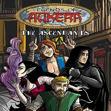 Legends of Aukera: The Ascendants