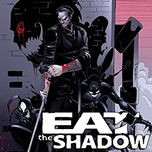 Eat the Shadow