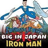 Fantastic Four/Iron Man: Big in Japan (2005-2006)