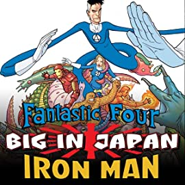 Fantastic Four/Iron Man: Big in Japan (2005-2006)