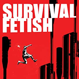 Survival Fetish