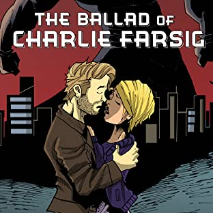 The Ballad of Charlie Farsig