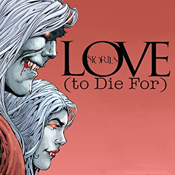 Love Stories (to Die For)