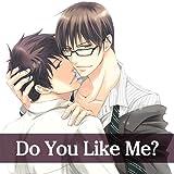Do You Like Me?