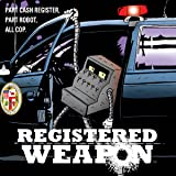 Registered Weapon