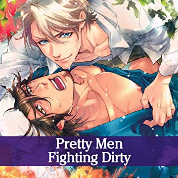 Pretty Men Fighting Dirty