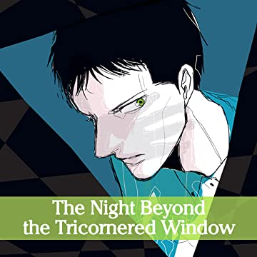 The Night Beyond the Tricornered Window