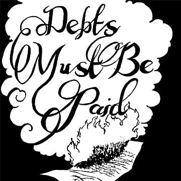 Debts Must Be Paid