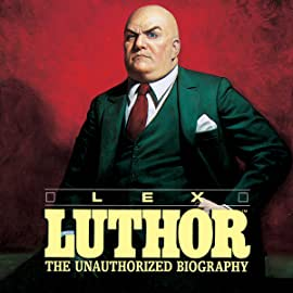 Lex Luthor: The Unauthorized Biography (1989)