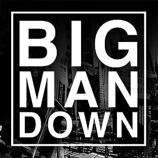 Big Man Down, Tome 1