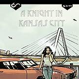 A Knight In Kansas City