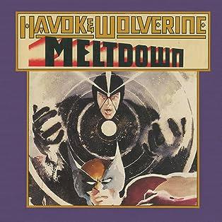 Havok and Wolverine: Meltdown