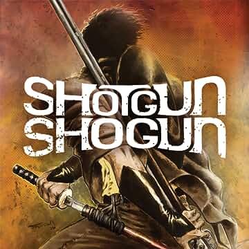 Shotgun Shogun
