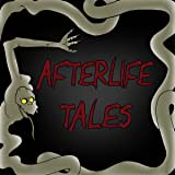 Afterlife Tales