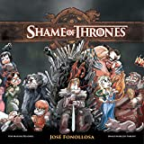 Shame of Thrones