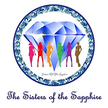The Sisters of the Sapphire - The Sapphyria Chronicles