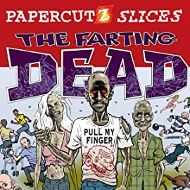 Papercutz Slices: The Farting Dead