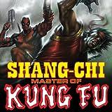 Shang-Chi: Master of Kung Fu (2009)